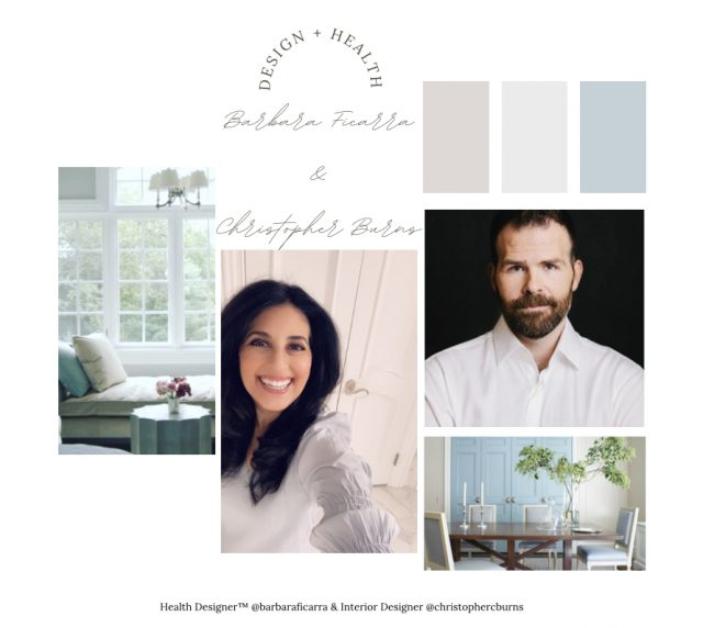 Barbara Ficarra, RN, BSN, MPA, Health Designer™ and Christopher Burns Interior Designer --Intersection of Health + Design